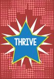 O texto da escrita da palavra prospera O conceito do negócio para Think continua positivamente a progredir e florescer a hora de  ilustração royalty free
