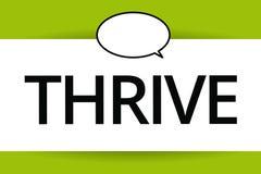 O texto da escrita da palavra prospera O conceito do negócio para Think continua positivamente a progredir e florescer a hora de  ilustração stock