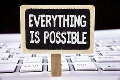 O texto da escrita da palavra tudo é possível Conceito do negócio para tudo que você pensa ou o sonho pode transformar-se otimist Fotografia de Stock