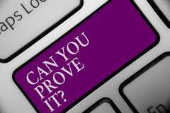 O texto da escrita pode você prová-lo questionar O significado do conceito que pede alguém o botão do teclado da corte da evidênc imagens de stock royalty free