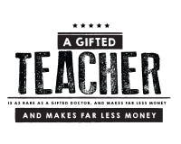 Obdarzony nauczyciel jest równie rzadki jak obdarzona lekarka i robi daleko mniej pieniądze, ilustracja wektor