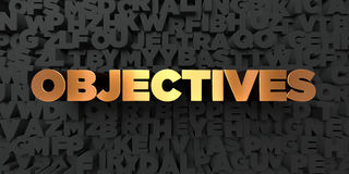 Objectives - Gold text on black background - 3D rendered royalty free stock picture. This image can be used for an online website banner ad or a print postcard Royalty Free Stock Photos