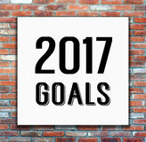 2017 objetivos no cartaz branco no fundo da parede de tijolo Imagem de Stock Royalty Free