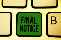 Observação do final do texto da escrita da palavra Conceito do negócio para a declaração ou o aviso formal que a ação estará toma imagem de stock royalty free