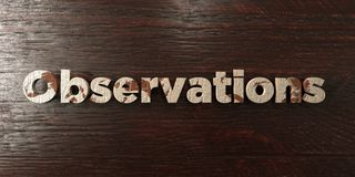 Observations - grungy wooden headline on Maple  - 3D rendered royalty free stock image Stock Image
