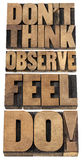Observe, feel and do. Do not think, observe, feel and do - motivational advice - a collage of isolated text in letterpress wood type Stock Photography