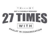 Obtenha a uma recompensa dobro 27 vezes com shalat na assembleia ilustração do vetor