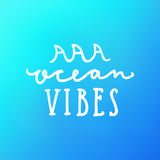 Ocean vibes. Hand drawn lettering. Vector illustration stock illustration