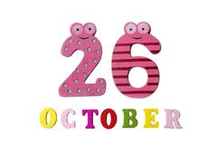 October 26 on white background, numbers and letters. Calendar Stock Image