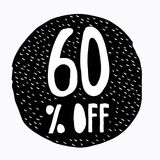 60% OFF Discount. Discount Offer Price Illustration. Hand Drawn Vector Discount Symbol. Black Circle with White Text. 60% OFF Discount. Discount Offer Price vector illustration