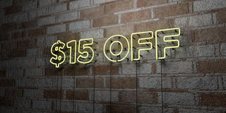 $15 OFF - Glowing Neon Sign on stonework wall - 3D rendered royalty free stock illustration. Can be used for online banner ads and direct mailers Royalty Free Stock Images