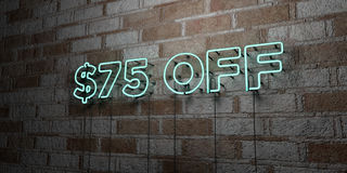 $75 OFF - Glowing Neon Sign on stonework wall - 3D rendered royalty free stock illustration. Can be used for online banner ads and direct mailers stock illustration