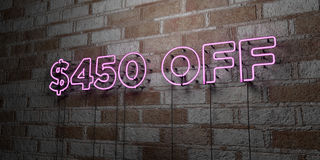 $450 OFF - Glowing Neon Sign on stonework wall - 3D rendered royalty free stock illustration. Can be used for online banner ads and direct mailers stock illustration