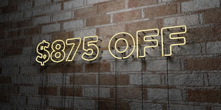 $875 OFF - Glowing Neon Sign on stonework wall - 3D rendered royalty free stock illustration. Can be used for online banner ads and direct mailers Royalty Free Stock Photo