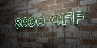 $600 OFF - Glowing Neon Sign on stonework wall - 3D rendered royalty free stock illustration. Can be used for online banner ads and direct mailers Royalty Free Stock Photo