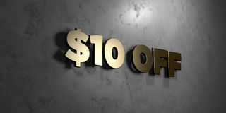 $10 off - Gold sign mounted on glossy marble wall  - 3D rendered royalty free stock illustration Royalty Free Stock Images