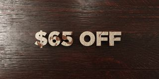 $65 off - grungy wooden headline on Maple - 3D rendered royalty free stock image. This image can be used for an online website banner ad or a print postcard vector illustration