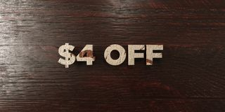 $4 off - grungy wooden headline on Maple - 3D rendered royalty free stock image. This image can be used for an online website banner ad or a print postcard royalty free illustration