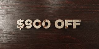 $900 off - grungy wooden headline on Maple - 3D rendered royalty free stock image. This image can be used for an online website banner ad or a print postcard vector illustration