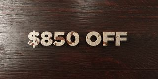 $850 off - grungy wooden headline on Maple  - 3D rendered royalty free stock image. This image can be used for an online website banner ad or a print postcard Stock Photo