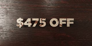 $475 off - grungy wooden headline on Maple - 3D rendered royalty free stock image. This image can be used for an online website banner ad or a print postcard royalty free illustration
