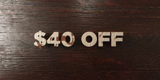 $40 off - grungy wooden headline on Maple - 3D rendered royalty free stock image. This image can be used for an online website banner ad or a print postcard royalty free illustration
