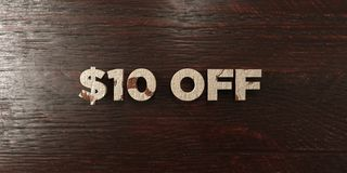 $10 off - grungy wooden headline on Maple  - 3D rendered royalty free stock image Stock Photo