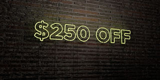 $250 OFF -Realistic Neon Sign on Brick Wall background - 3D rendered royalty free stock image. Can be used for online banner ads and direct mailers Royalty Free Stock Photo