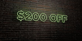 $200 OFF -Realistic Neon Sign on Brick Wall background - 3D rendered royalty free stock image. Can be used for online banner ads and direct mailers royalty free illustration