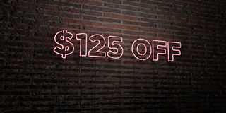 $125 OFF -Realistic Neon Sign on Brick Wall background - 3D rendered royalty free stock image. Can be used for online banner ads and direct mailers stock illustration
