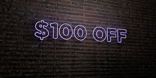 $100 OFF -Realistic Neon Sign on Brick Wall background - 3D rendered royalty free stock image. Can be used for online banner ads and direct mailers stock illustration