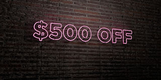 $500 OFF -Realistic Neon Sign on Brick Wall background - 3D rendered royalty free stock image. Can be used for online banner ads and direct mailers Royalty Free Stock Photos