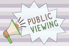 Offentlig visning för textteckenvisning Begreppsmässigt foto som är i stånd till att vara sett eller bekant vid alla som är öppen stock illustrationer