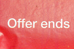 Offer ends text on poster Royalty Free Stock Photo