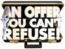 An Offer You Cant Refuse Briefcase Deal Proposal Threat. 3d Words Royalty Free Stock Photo
