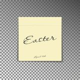 Office yellow post note with text Happy Easter and date 16th april. Paper sheet sticker with shadow. Isolated on a transparent background. Vector illustration Royalty Free Stock Photography