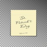 Office yellow post note with text St. Patricks day and date 17th march. Paper sheet sticker with sh. Adow isolated on a transparent background. Vector Royalty Free Stock Photography