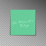 Office yellow post note with text St. Patricks day. Paper sheet sticker with shadow isolated on a t. Ransparent background. Vector illustration Royalty Free Stock Photos