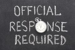 Official response req. Uired phrase handwritten on chalkboard with vintage precise stopwatch used instead of O Royalty Free Stock Image