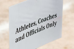 Officials, athletes, and coaches authorized entry sign Stock Image