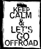 Offroad Black and White Poster. Keep calm and lets go offroad. Stamp words made from unique letters.  Vertical vector illustration useful for poster, print and Stock Image