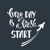 Ogni giorno è un nuovo inizio Immagine Stock
