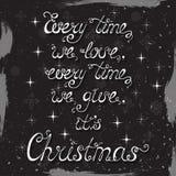Ogni volta che amiamo, ogni volta che diamo, Natale del ` s Fotografie Stock