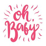 Oh, Baby. Hand drawn vector lettering isolated on white background. Lettering for babies clothes and nursery decorations bags, posters, invitations, cards stock illustration
