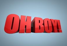 Oh Boy in red. The words Oh Boy in red block letters Royalty Free Stock Image