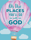 Oh les endroits vous ll de ` allez avec Dieu Photo libre de droits