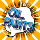 Oil Paints - Comic book style words. Oil Paints - Vector illustrated comic book style phrase on abstract background stock illustration