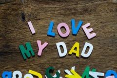 Ojca dnia pojęcie - Kocham Mój tata teksty Fotografia Royalty Free