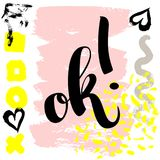 Ok. Vector hand drawn brush lettering on colorful background. Motivational quote for postcard, social media, ready to use. Abstract backgrounds with hand drawn Stock Illustration