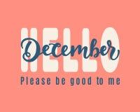 Olá! dezembro, seja por favor bom para mim ilustração do vetor